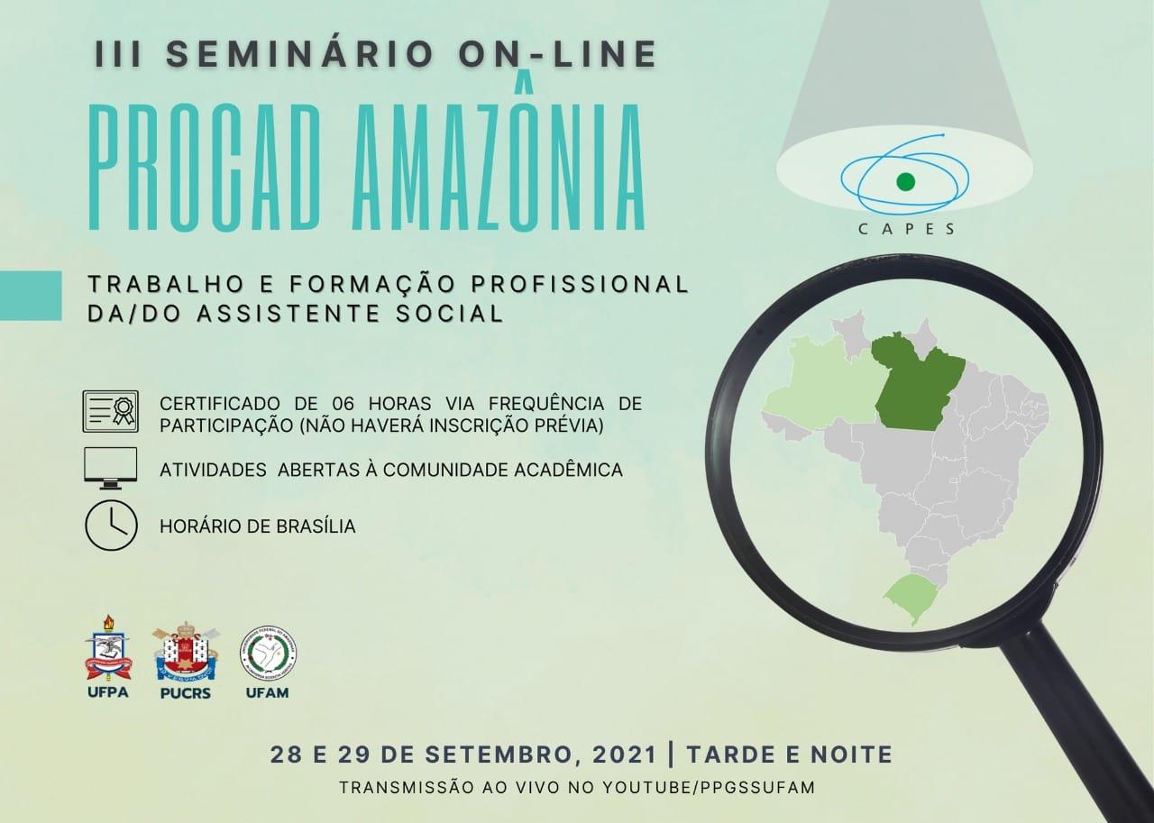 III Seminário Online Procad Amazônia: Trabalho e Formação Profissional do/da Assistente Social.